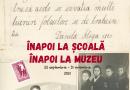 """Deschiderea micro-expoziţiei """"Înapoi la școală, înapoi la muzeu!""""  la Muzeul Național de Istorie a României"""